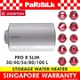 ARISTON PRO R SLIM 30/40/56/80/100 L - STORAGE WATER HEATER - SINGAPORE WARRANTY