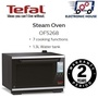 ★ Tefal OF5268 Brilliance Steam Oven 28L ★ (2 Years Warranty)